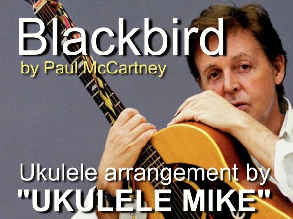 BLACKBIRD by Paul McCartney – Ukulele arrangement by