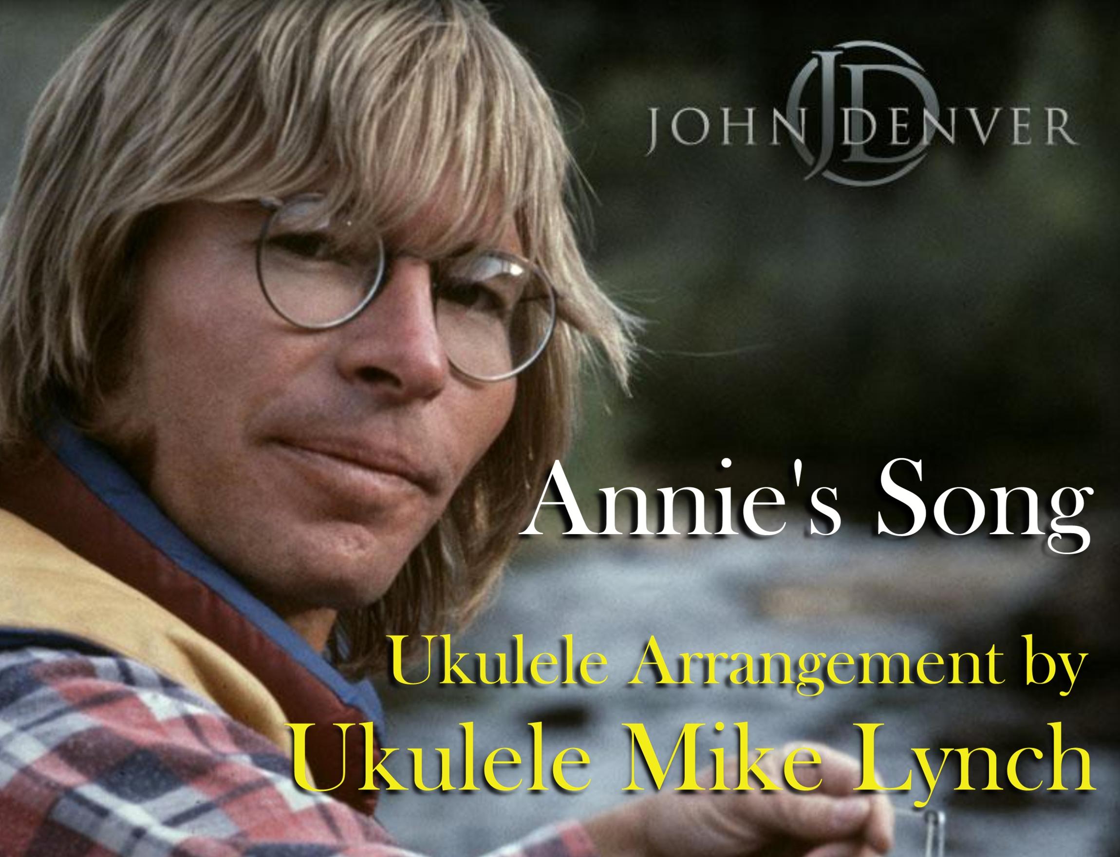 "ANNIE\'S SONG"" by John Denver – Ukulele solo arrangement by Ukulele ..."