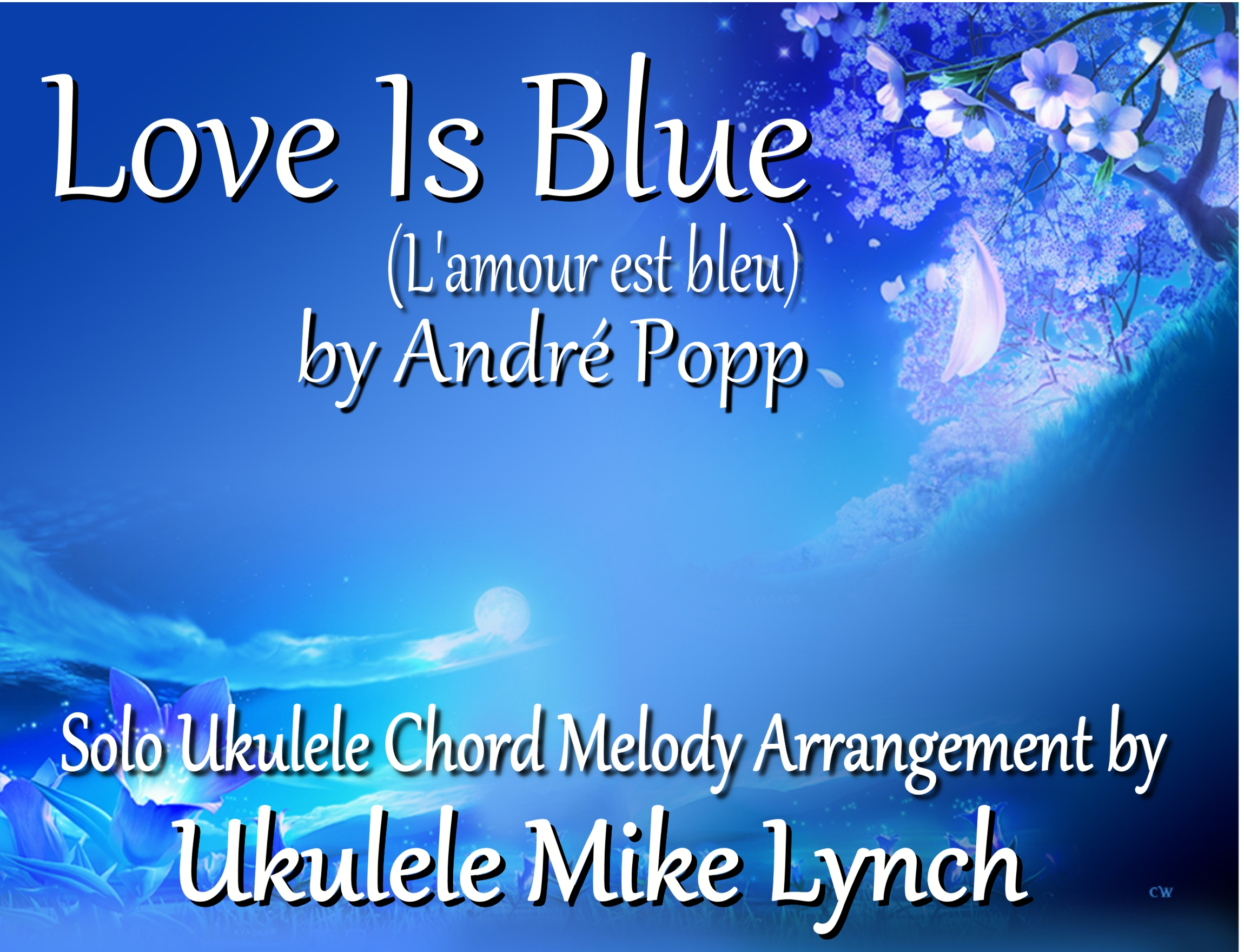 Love is blue by andre popp now available as a solo blue complete hexwebz Image collections