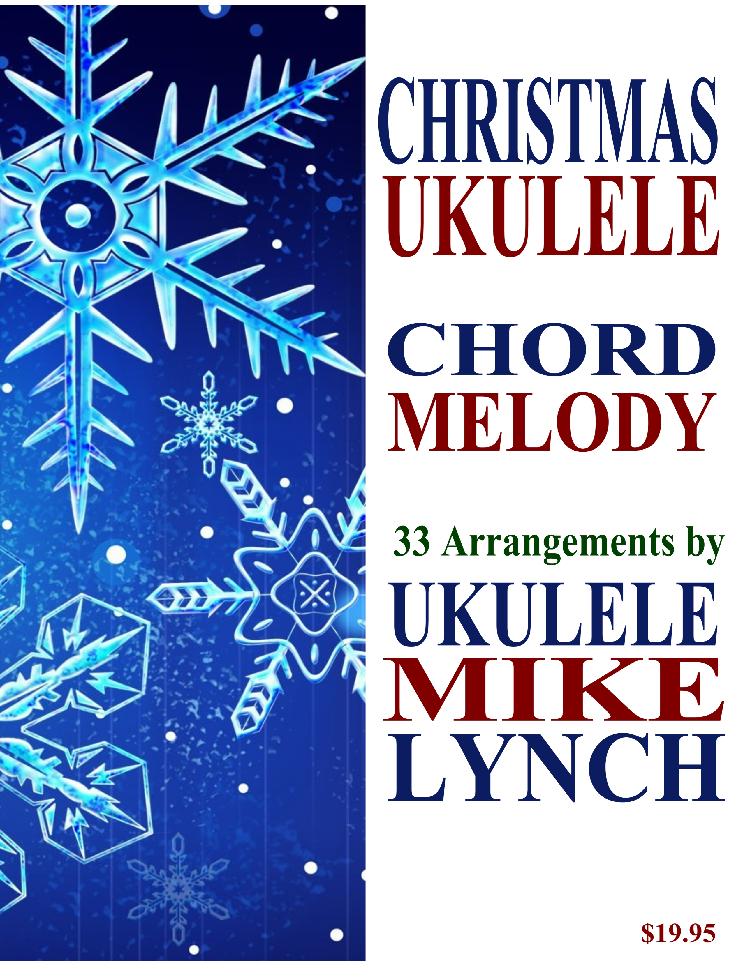 Perfect for holiday ukulele performances 33 song christmas christmas chord melody ebook template hexwebz Image collections
