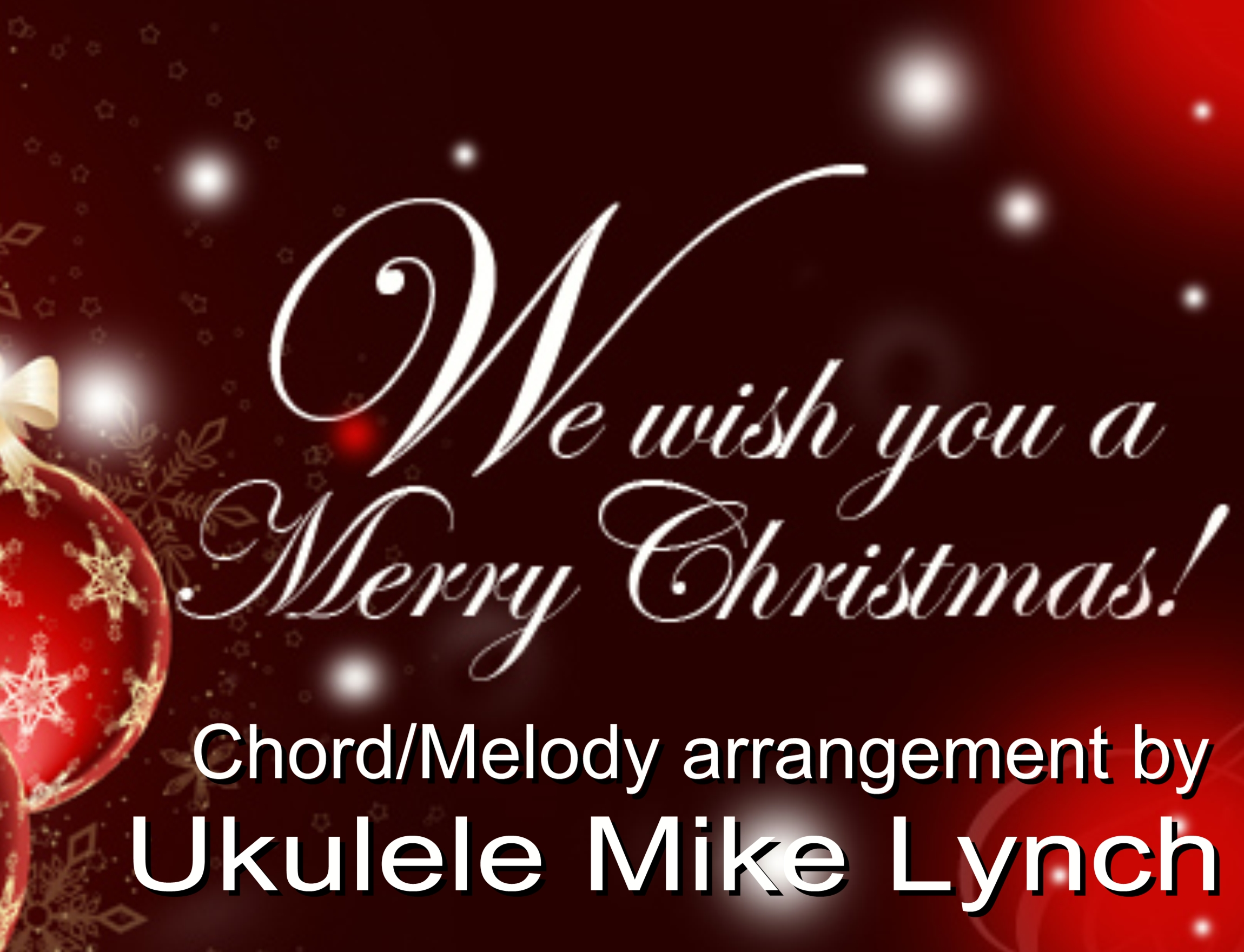 We Wish You A Merry Christmas Chordmelody Arrangement By Ukulele