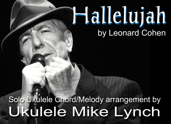 Hallelujah By Leonard Cohen Solo Ukulele Chordmelody