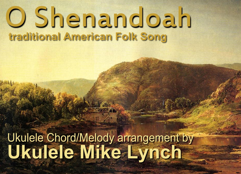 O Shenandoah Traditional American Folk Song Ulele