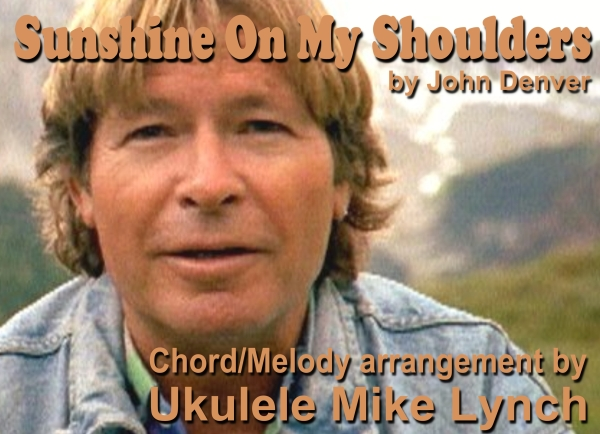 Sunshine On My Shoulders By John Denver Ukulele Chord