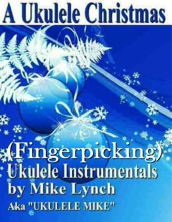 Fingerpickign A Ukulele Christmas cover o blog.jpg
